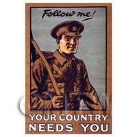 Your Country Needs You - Miniature WWI Poster