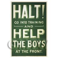 Halt! Help The Boys - Miniature WWI Poster