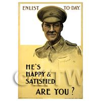 Hes Happy And Satisfied - Miniature WWI Poster