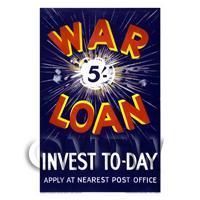 War Loan Invest Today - Miniature Dollshouse WWI Poster