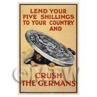 Lend Your Five Shillings - Miniature WWI Poster