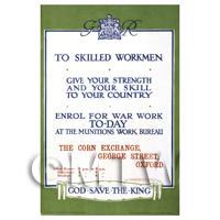 Skilled Workmen Gie Your Strength- Miniature Dollshouse WWI Poster