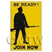 Be Ready! Join Now - Miniature WWI Poster