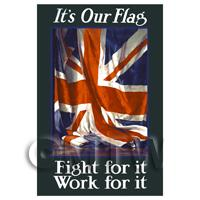 Its Our Flag - Fight For It - Miniature WWI Poster