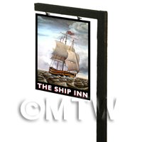 Free Standing Dolls House Pub / Tavern Sign - The Ship Inn