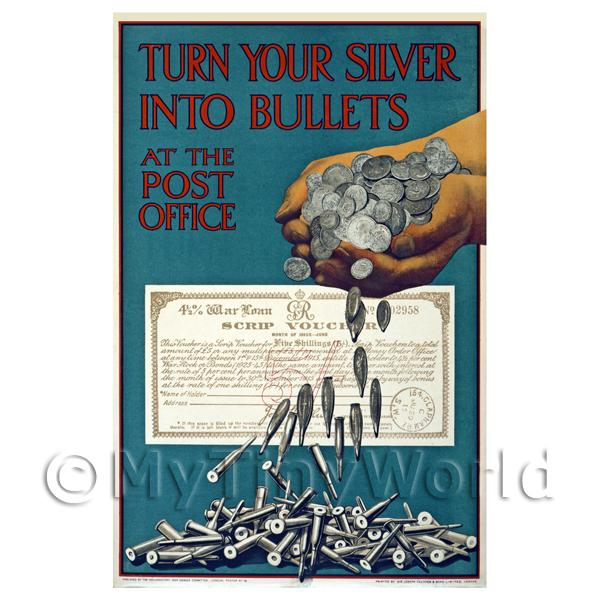 Dolls House Miniature  | Turn Your Silver To Bullets - Miniature WWI Poster